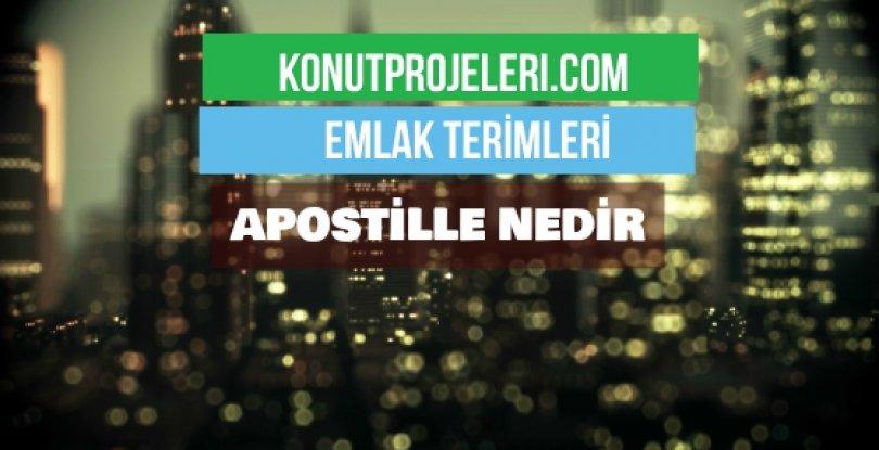 APOSTİLLE NEDİR?