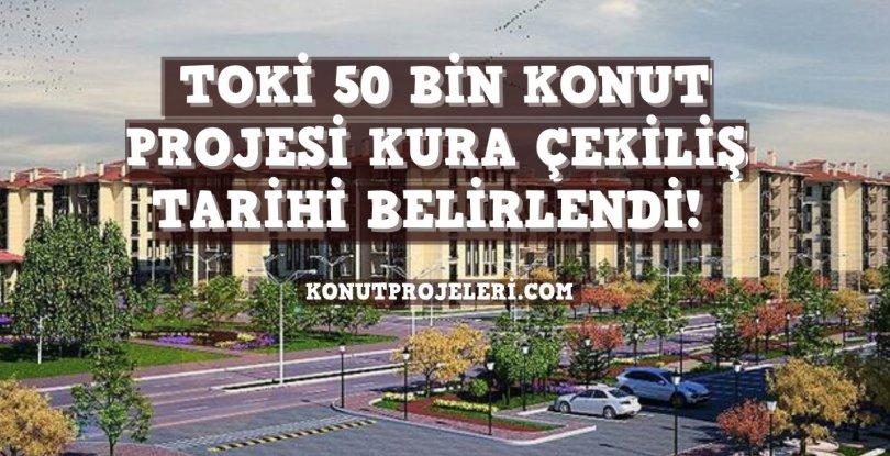 TOKİ KURA ÇEKİLİŞ TARİHLERİ BELLİ OLDU!